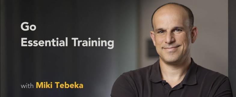 Go Essential Training with Miki Tebeka